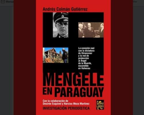 Lanzan libro sobre el paso de Mengele en Paraguay